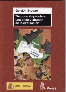 Tiempos de pruebas_ Los usos y abusos de la evaluación