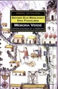 memoria-verde-brailovsky-antonio-elio-aca-20256-MLA20185772913_102014-O